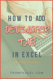 how to get the excel developer tab show up in the ribbon