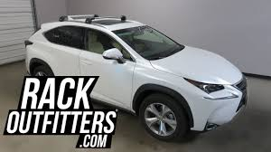 lexus nx west side lexus nx with thule aeroblade edge roof rack crossbars youtube