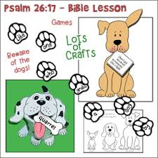 sunday school lesson beware of the dogs from proverbs 26 17 on