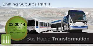 Colorado travel by bus images Shifting suburbs part ii bus rapid transformation uli colorado png