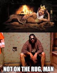 The Dude Meme - image tagged in memes the dude burger king imgflip