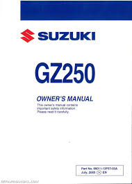 2002 u2013 2006 suzuki gz250 marauder motorcycle owners manual 99011