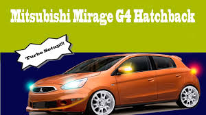 mitsubishi mirage hatchback 2017 modified turbo mitsubishi mirage hatchback youtube