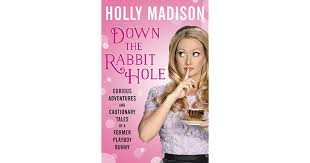 down the rabbit hole curious adventures and cautionary tales of a