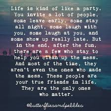 Loving My Best Friend Quotes by Life Is Kind Of Like A Party If You U0027re Looking For Stress