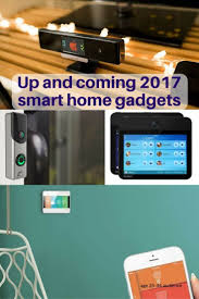 9 up and coming 2017 smart home gadgets to look out for
