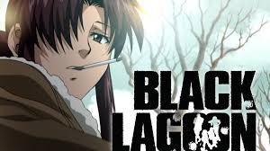 black lagoon black lagoon the last action movie u2013 a generic wonderful
