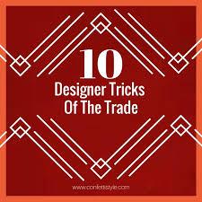 Interior Design Tricks Of The Trade Designer Tricks Of The Trade Ideas To Inspire Confettistyle