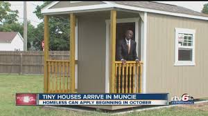 tiny houses for homeless arrive in muncie youtube