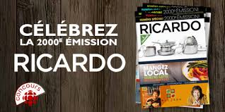cuisine de ricardo radio canada radio canada ricardo concours célébrez la 2000e émission