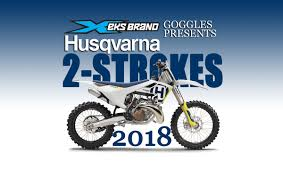 husqvarna motocross gear dirt bike magazine 2018 husqvarna mx two strokes