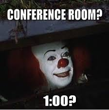 Conference Room Meme - face your fears 5 tips for better meetings heinz marketing