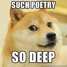Poetry Meme - so deep meme image memes at relatably com