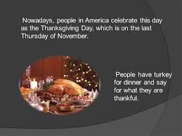 thanksgiving day is a important day in america which is on the