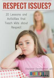 25 unique teaching kids respect ideas on pinterest why is