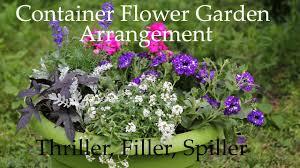 container flower garden arrangement thriller filler spiller