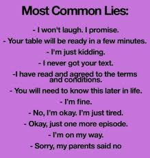 Most Common Memes - most common lies funny pictures quotes memes funny images