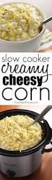 thanksgiving recipes corn best 25 cheesy corn ideas on pinterest cream corn casserole