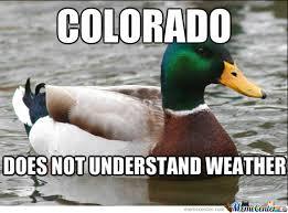 Colorado Weather Meme - colorado weather by recyclebin meme center