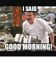 Good Morning Meme Pics - 25 best memes about good morning meme good morning memes