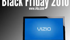 black friday vizio tv first walmart black friday 2010 tv deals get appraised