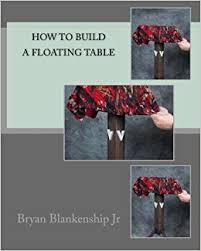 Floating Table How To Build A Floating Table Bryan D Blankenship Jr