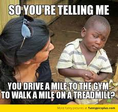 Use Mene - driving to the gym to use treadmill meme funny pictures