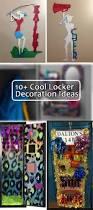 Ideas For Locker Decorations 10 Cool Locker Decoration Ideas Hative