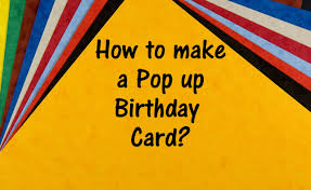 how to make a pop up birthday card youtube