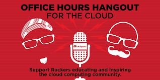 rackspace office hours hangout with rackvet