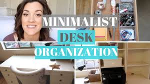 Organize Office Desk Minimalist Office Desk Organization