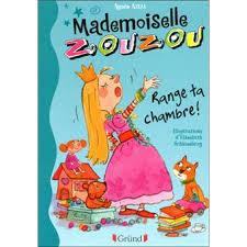 range ta chambre com mademoiselle zouzou n01 range ta chambre tome 01 broché
