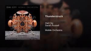 owl city thunderstruck feat sarah russel video dailymotion
