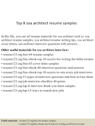 Sample Architect Resume Top 8 Soa Architect Resume Samples 1 638 Jpg Cb U003d1432728395