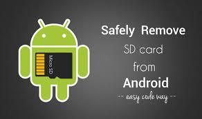 sd card android how to remove or unmount the sd card safely in android
