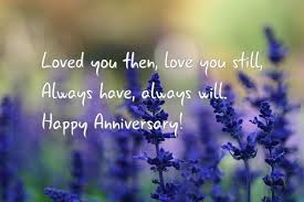Anniversary Card For Wife Message Loved You Then Love You Still U003cbr U003e Always Have Always Will U003cbr