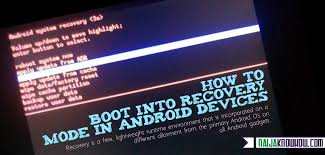 android boot into recovery how to boot into recovery mode in android devices naijaknowhow
