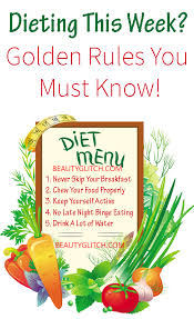 dieting this week golden rules you must know beauty glitch