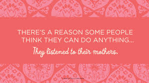 mother day quote happy mothers day sayings happy mothers day 2017