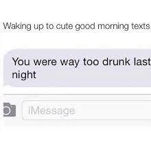 Best 25 Text Message Meme - 25 best memes about cute good morning texts cute good