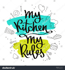 quote my kitchen my rules calligraphy stock vector 661445425 quote my kitchen my rules calligraphy vector illustration on white background with a