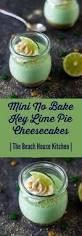 mini no bake key lime pie cheesecakes the beach house kitchen