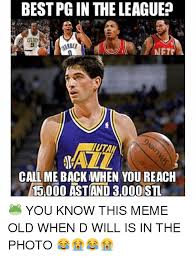 Utah Memes - bestpg in the league netr utah call me back when you reach 15000 ast