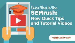 learn how to use semrush new quick tips and tutorial videos