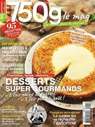 abonnement magazine de cuisine abonnement 750 g le mag pas cher avec le bouquet à la carte epresse fr