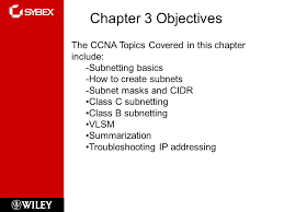 subnetting tutorial ccna sybex ccna chapter 3 subnetting vlsm and troubleshooting