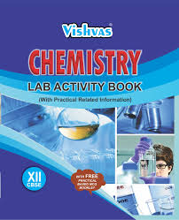 chemistry lab activity book class xii with free practical