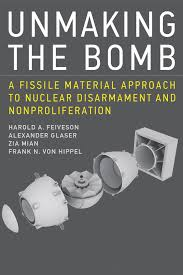 war of the worlds book report book review the material world of nuclear weapons arms control unmaking the bomb a fissile material approach to nuclear disarmament and nonproliferation