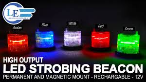 magnetic battery operated led lights high output led strobing beacon permanent and magnetic mount