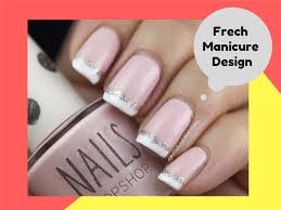 2017 french manicure nail art designs tips at home all about